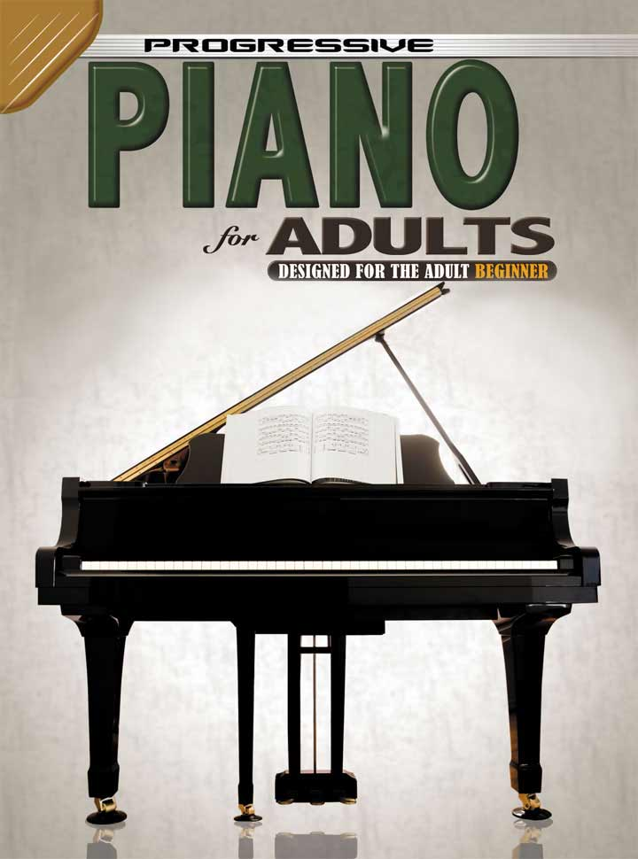 Progressive Piano For Adults (Book 2)
