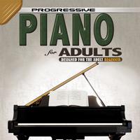 Progressive Piano For Adults (Book 2)